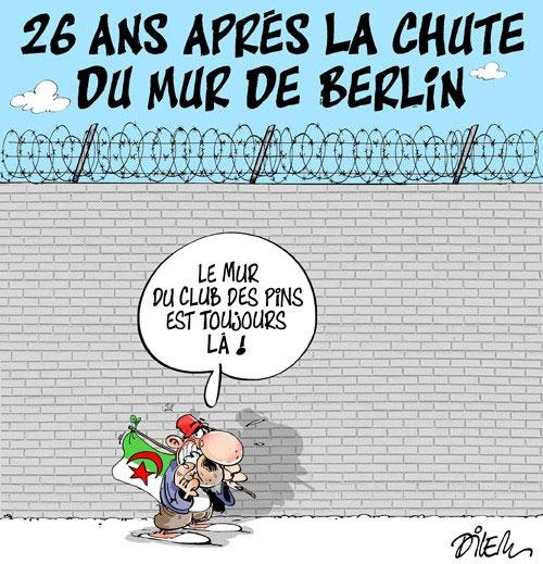 26 ans après la chute du mur de Beriln - Dilem - Liberté - Gagdz.com