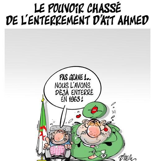 Le pouvoir chassé de l'enterrement d'Aït Ahmed - Dilem - Liberté - Gagdz.com