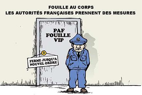 Fouille au corps: Les autorités française prennent des mesures - Ghir Hak - Les Débats - Gagdz.com