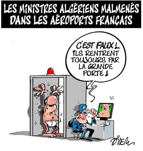 Les ministres algériens malmenés dans les aéroports français - Dilem - Liberté - Gagdz.com
