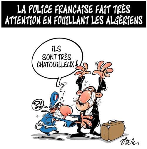 La police française fait très attention en fouillant les algériens - Dilem - Liberté - Gagdz.com