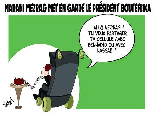 Madani Mezrag met en garde le président bouteflika - Sadki - Le provincial - Gagdz.com