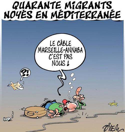 Quarante migrants noyés en méditerranée - Dilem - Liberté - Gagdz.com