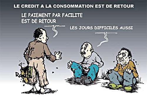 Le crédit à la consommation est de retour - Ghir Hak - Les Débats - Gagdz.com