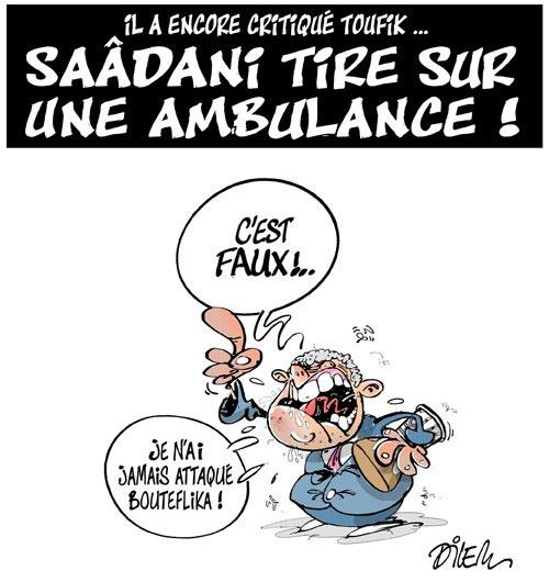Il a encore critiqué Toufik: Saâdani tire sur une ambulance - tire - Gagdz.com