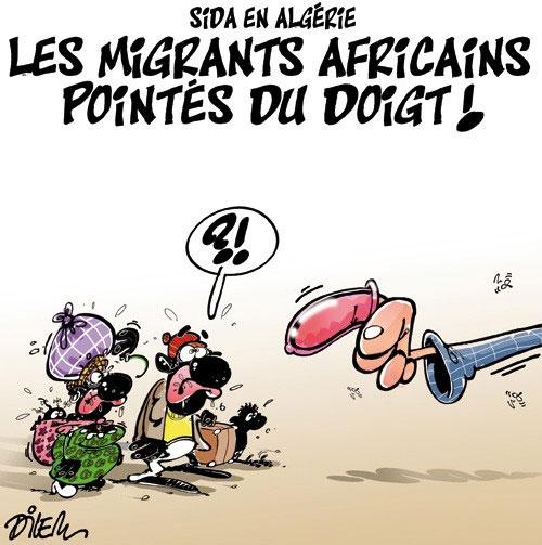 Sida en Algérie: Les migrants africains pointés du doigt - Dilem - Liberté - Gagdz.com