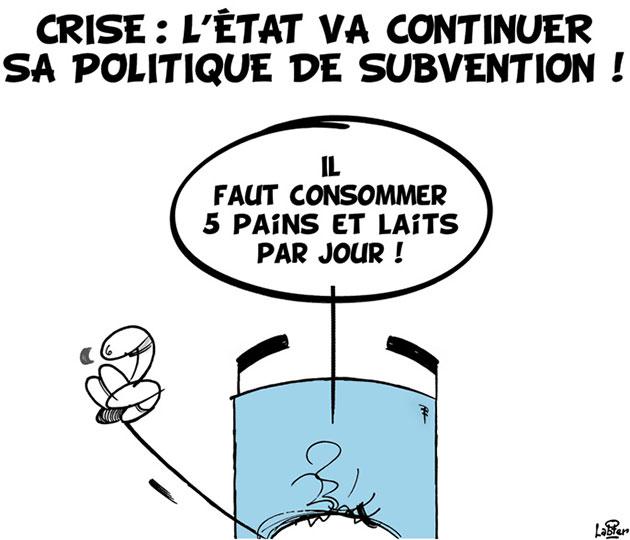 Crise: L'état va continuer sa politique de subvention
