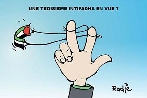Une troisième intifadha en vue ? - Ghir Hak - Les Débats - Gagdz.com