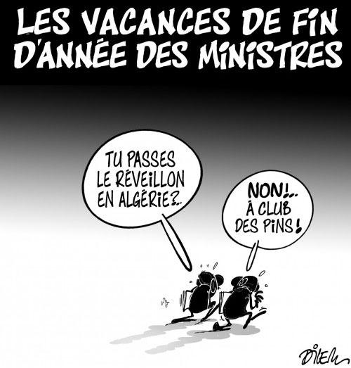 Les vacances de fin d'année des ministres - Dilem - Liberté - Gagdz.com