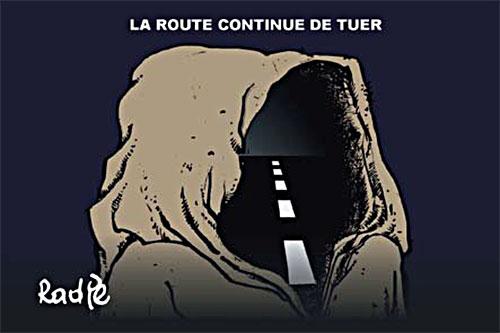 La route continue de tuer