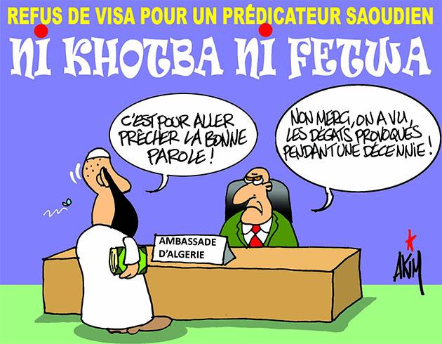 Refus de visa pour un prédicateur saoudien: Ni khotba ni fetwa