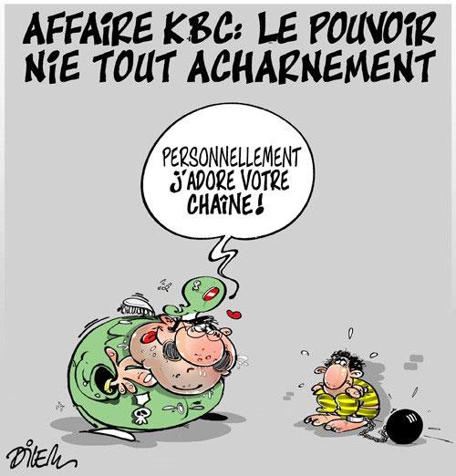 Affaire KBC: Le pouvoir nie tout acharnement