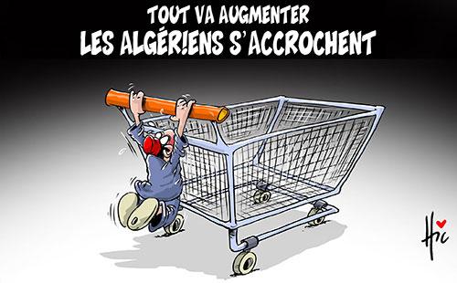 Tout va augmenter: Les Algériens s'accrochent