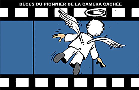 Décès du pionnier de la caméra cachée