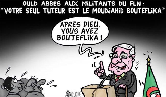 """Ould Abbès aux militants du fln: """"Votre seul tuteur est le moudjahid Bouteflika"""""""