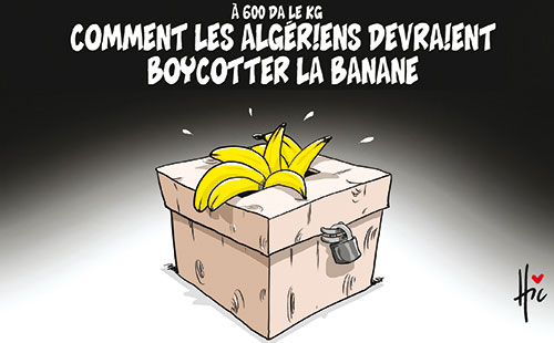 A 600 Da le Kg: Comment les algériens devraient boycotter la banane