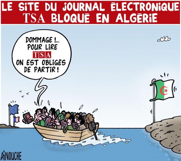 Le site du journal électronique TSA bloqué en Algérie