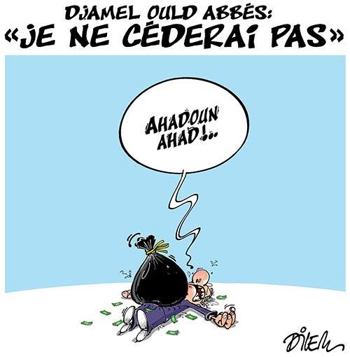 "Djamel Ould Abbès: ""Je ne céderai pas"""