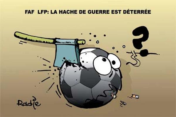 FAF LFP: La hache de guerre est déterrée