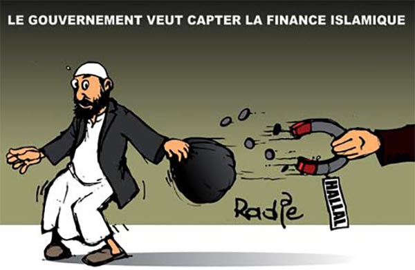 Le gouvernement veut capter la finance islamique