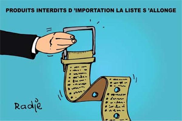Produits interdits d'importation: La liste s'allonge