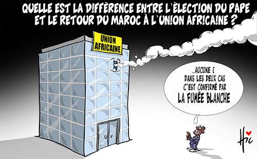 Quelle est la différence entre l'élection du pape et le retour du Maroc ç l'uinion africaine ?
