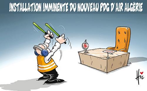 Installation imminente du nouveau pdg d'air Algérie