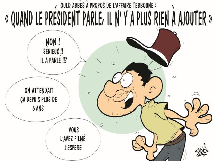 """Ould Abbès à propos de l'affaire Tebboune: """"Quand le président parle"""