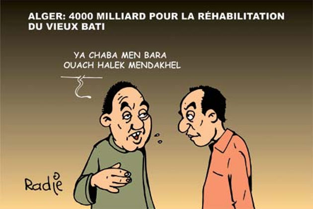 Alger: 4000 milliards pour la réhabilitation du vieux bati