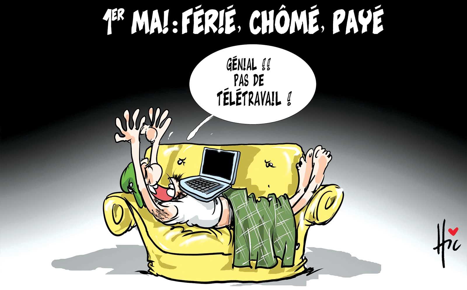 1er Mai férié chômé payé : Pas de télétravail - Dessins et Caricatures, Le Hic - El Watan - Gagdz.com