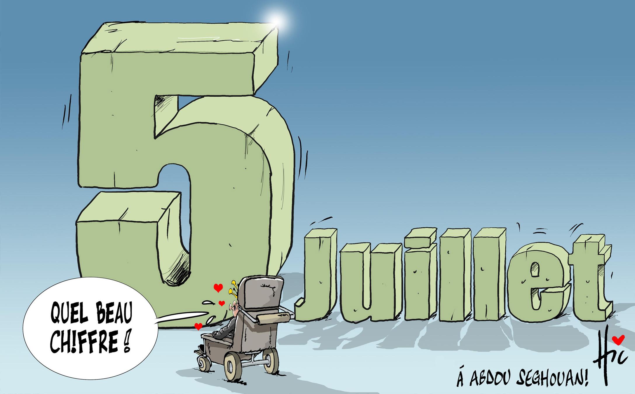 5 juillet, un beau chiffre - Dessins et Caricatures, Le Hic - El Watan - Gagdz.com