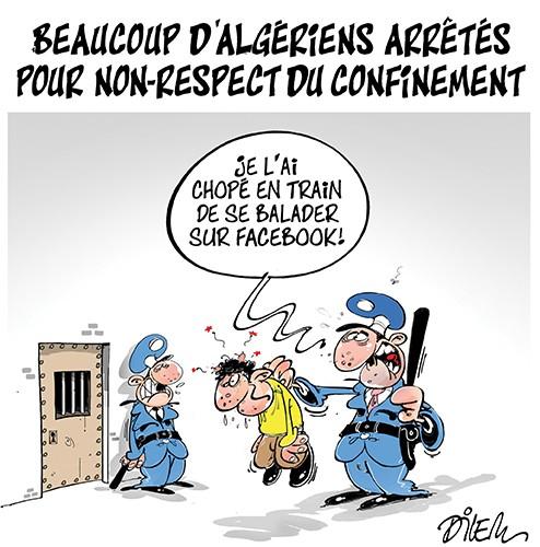 Beaucoup d'algériens arrêtés pour non-respect du confinement - Dessins et Caricatures, Dilem - Liberté - Gagdz.com