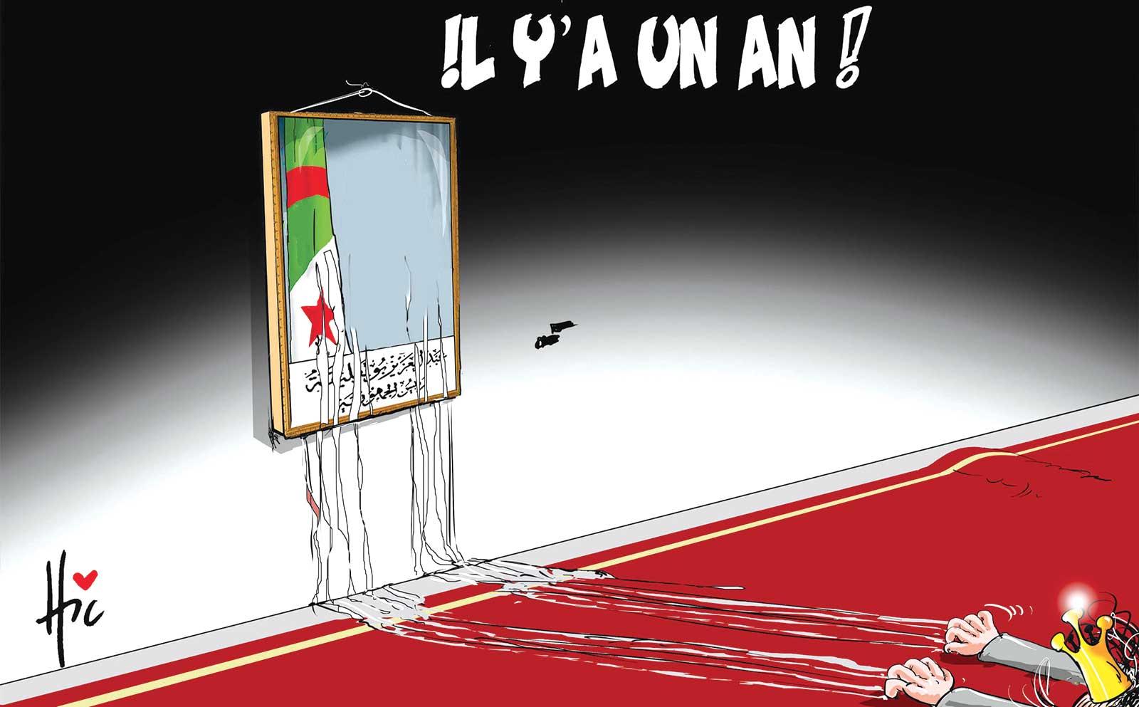 Bouteflika : Il y a un an ! - Dessins et Caricatures, Le Hic - El Watan - Gagdz.com