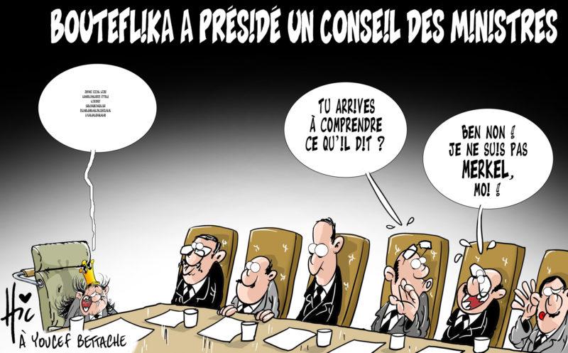 Bouteflika a présidé un conseil des ministres - Dessins et Caricatures, Le Hic - El Watan - Gagdz.com
