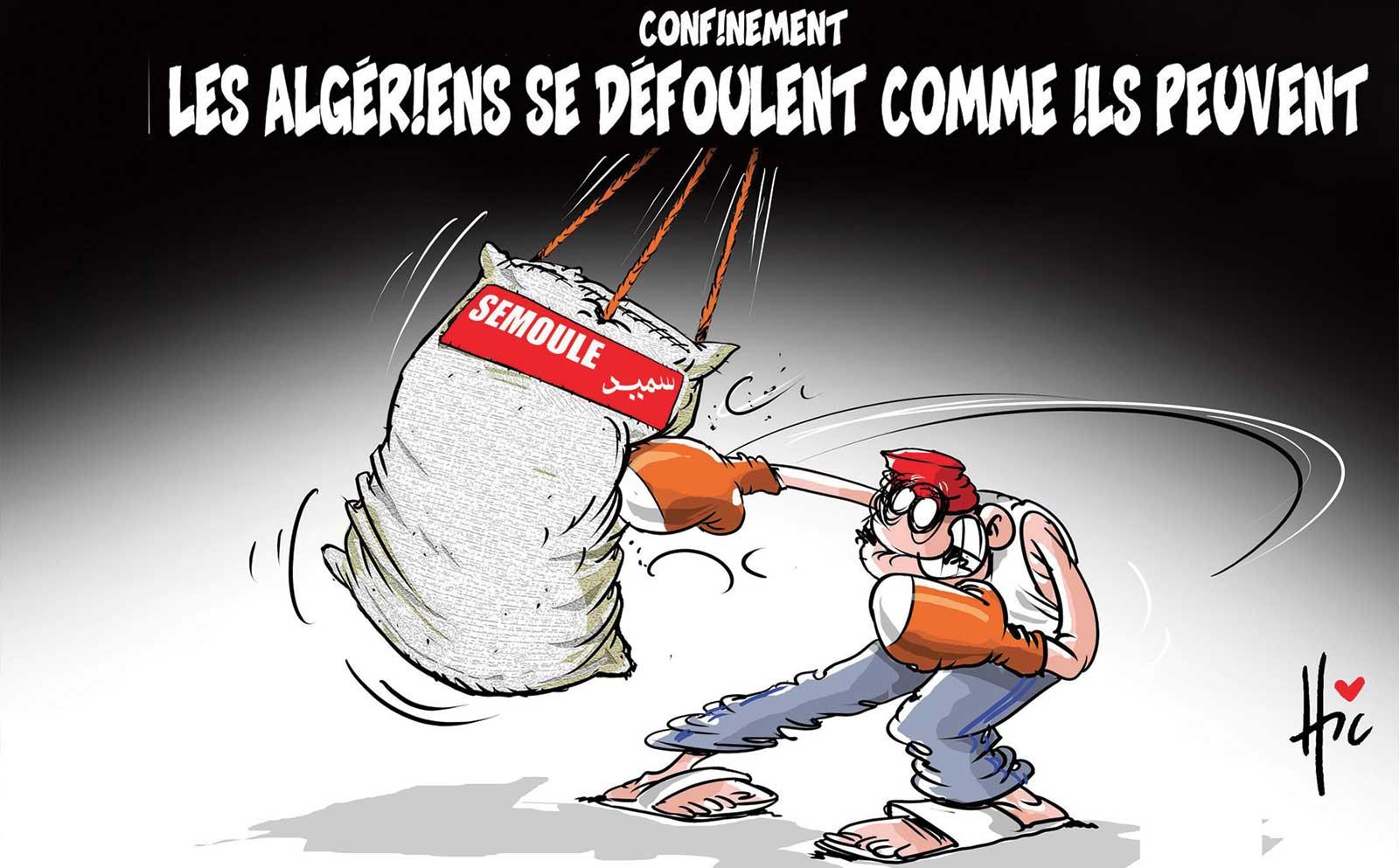 Confinement : Les algériens se défoulement comme il peuvent - Dessins et Caricatures, Le Hic - El Watan - Gagdz.com