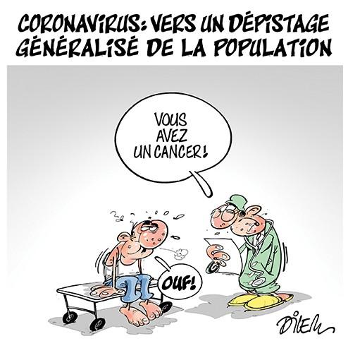 Coronavirus : Vers un dépistage dénéralisé de la population - Dilem - Liberté - Gagdz.com