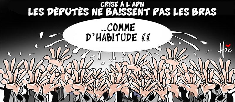 Crise de l'APN : Comme d'habitude les députés ne baissent pas les bras. - Dessins et Caricatures, Le Hic - El Watan - Gagdz.com