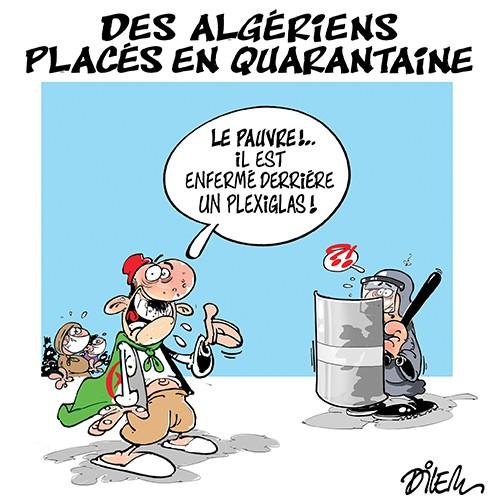 Des algériens placés en quarantaine - Dilem - Liberté - Gagdz.com