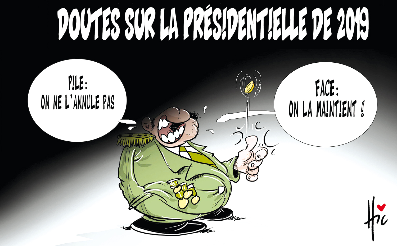 Doutes sur la présidentielle en 2019. Annuler ou maintenir - Dessins et Caricatures, Le Hic - El Watan - Gagdz.com