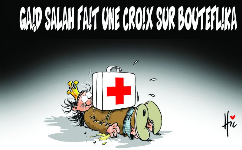 Gaïd Salah fait une croix sur Bouteflika - Dessins et Caricatures, Le Hic - El Watan - Gagdz.com
