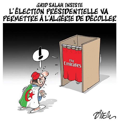 Gaïd Salah insiste, l'élection présidentielle va permettre à l'Algérie de décoller - Dilem - Liberté - Gagdz.com