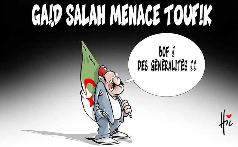 Gaïd Salah menace Toufik - Dessins et Caricatures, Le Hic - El Watan - Gagdz.com