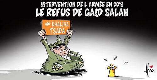Intervention de l'armée en 2019 : Le refus de Gaïd Salah - Dessins et Caricatures, Le Hic - El Watan - Gagdz.com