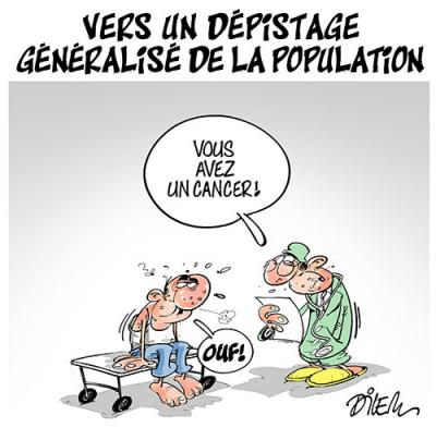 Vers un dépistage généralisé de la population - Dessins et Caricatures, Dilem - TV5 - Gagdz.com