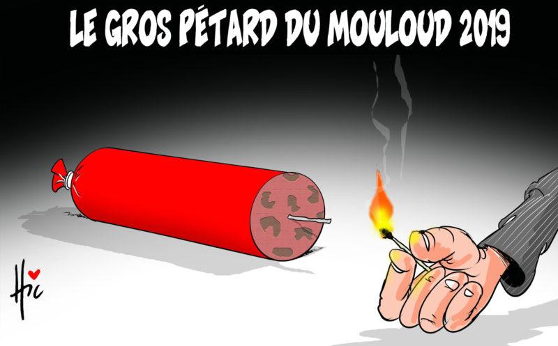 Le gros pétard du mouloud 2019 - Dessins et Caricatures, Le Hic - El Watan - Gagdz.com