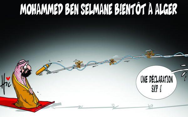 Mohammed Ben Selmane bientôt à Alger - Dessins et Caricatures, Le Hic - El Watan - Gagdz.com