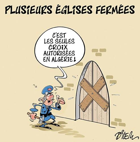 Plusieurs églises fermées en Algérie - Dilem - Liberté - Gagdz.com