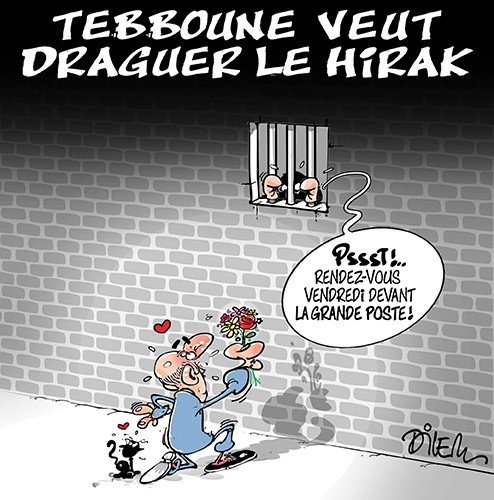Tebboune veut draguer le hirak - Dilem - Liberté - Gagdz.com