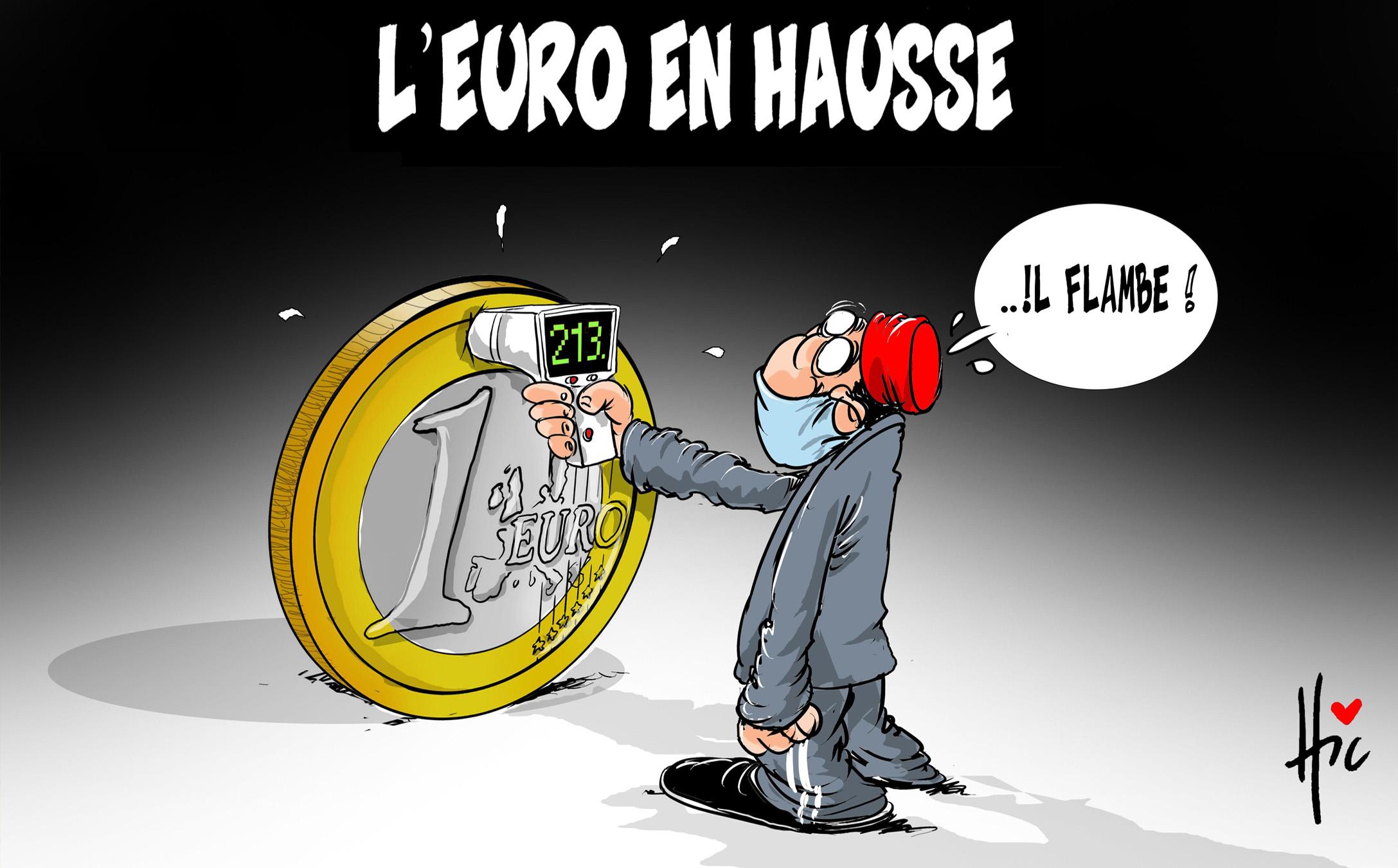 L'euro en hausse, il flambe - Le Hic - El Watan - Gagdz.com